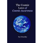 The Cosmic Laws Of Cosmic Awareness