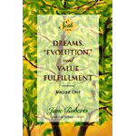 Dreams, 'Evolution', and Value Fulfillment, Vol. 1