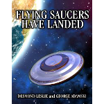 Flying Saucers Have Landed