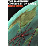The Harmonic Conquest of Space