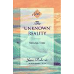 The 'Unknown' Reality, Vol. 2